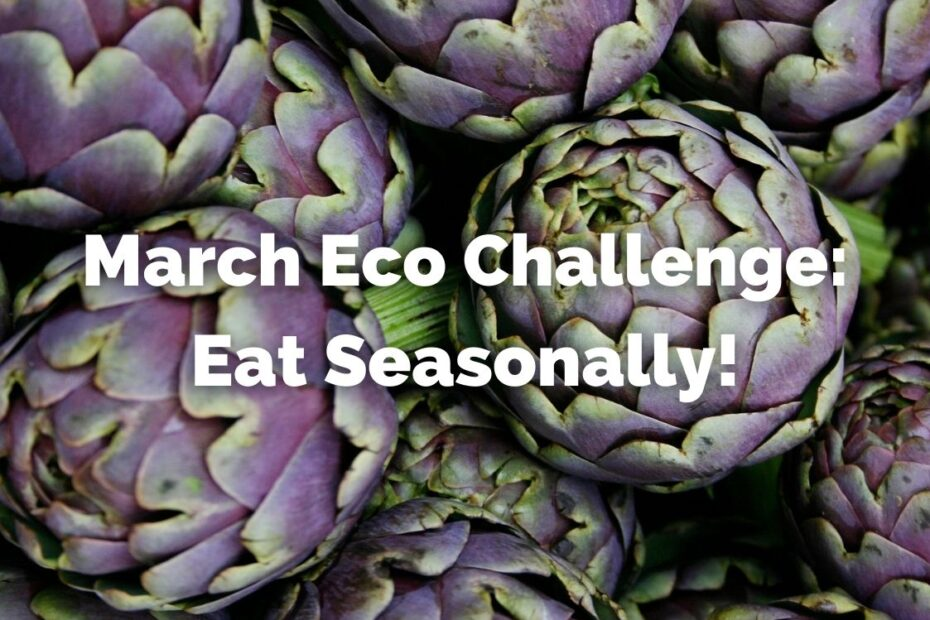 Eat seasonally in March to reduce your carbon footprint