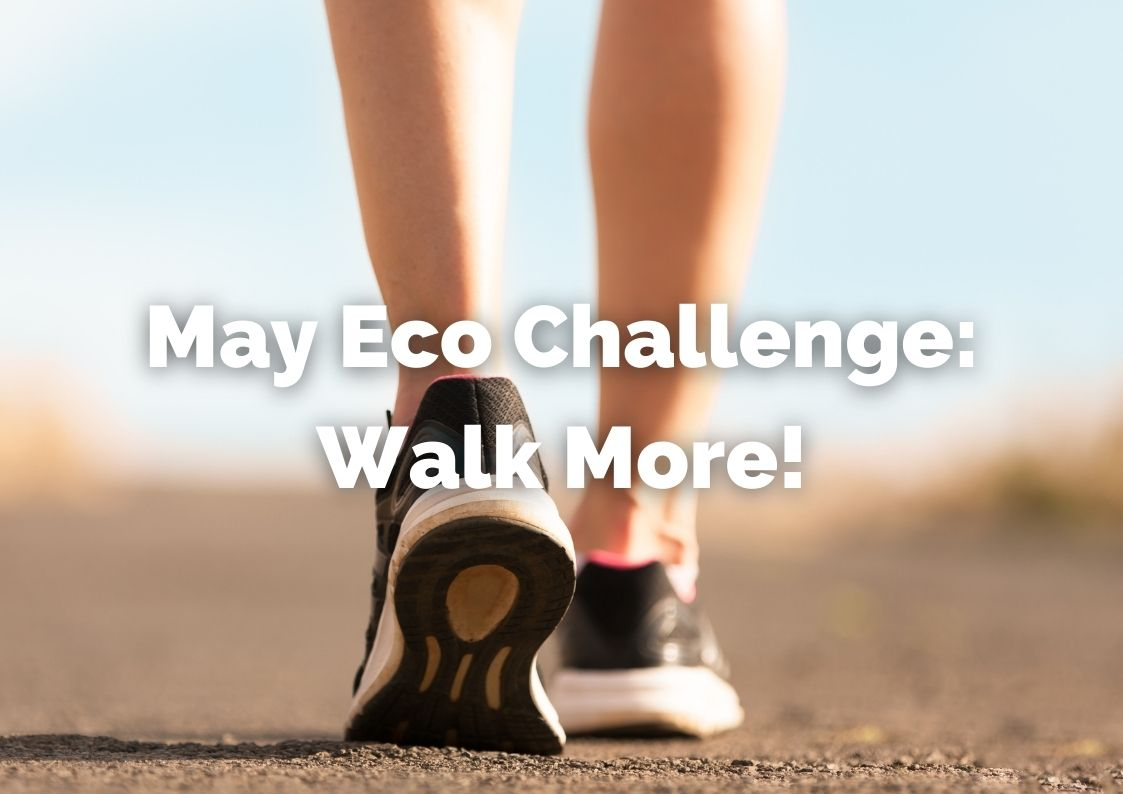 Walk more this May to reduce your carbon footprint