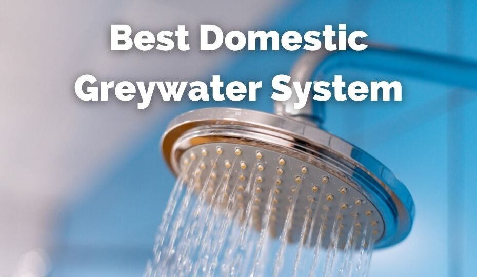 Best greywater system