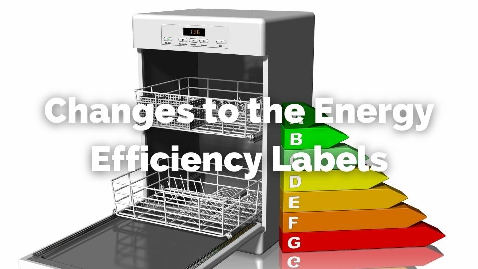 Changes to Energy Efficiency Labels