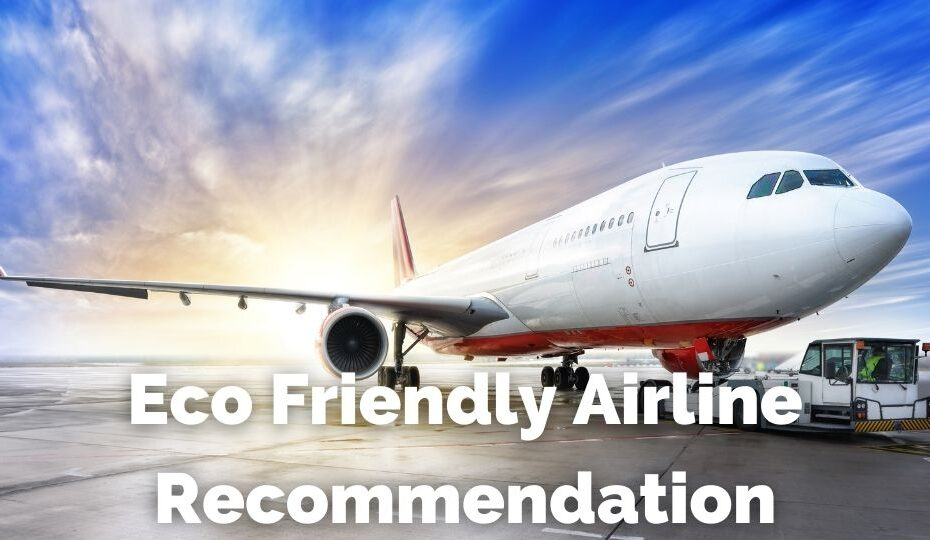 Eco Friendly Airline Recommendation