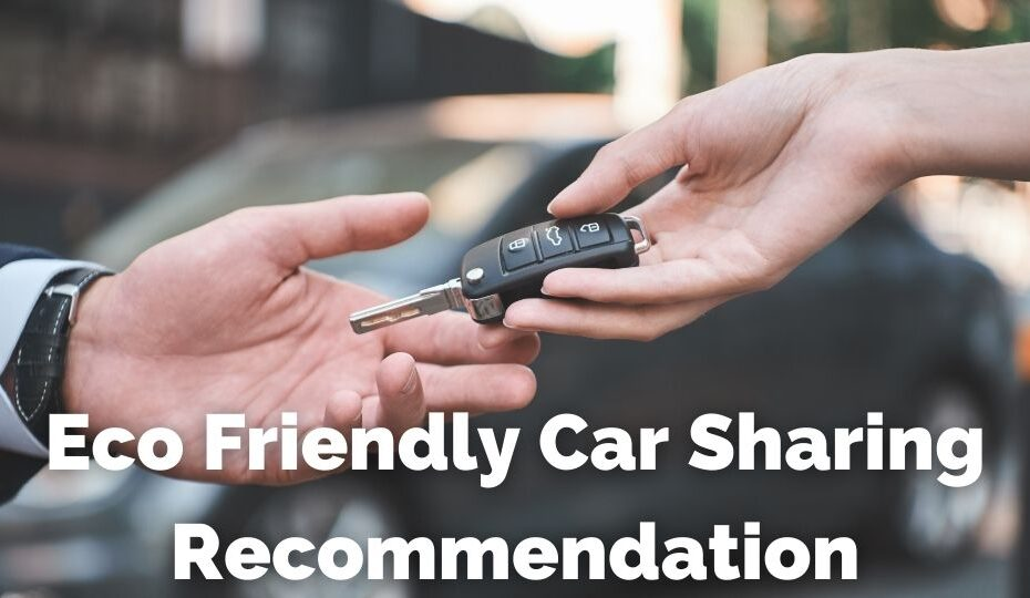Eco Friendly Car Sharing Recommendation
