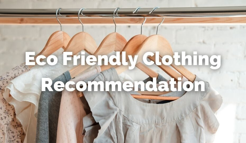 Eco Friendly Clothing Recommendation
