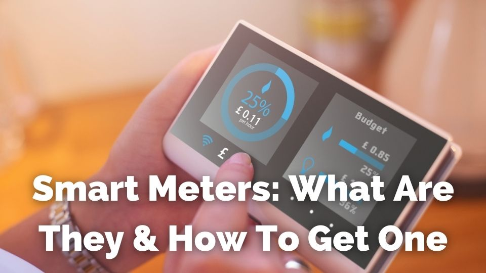 smart meters what are they and how to get one