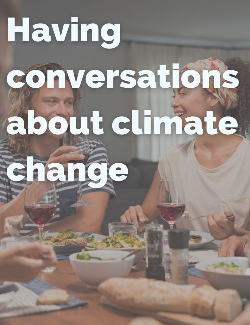 Having conversations about climate change